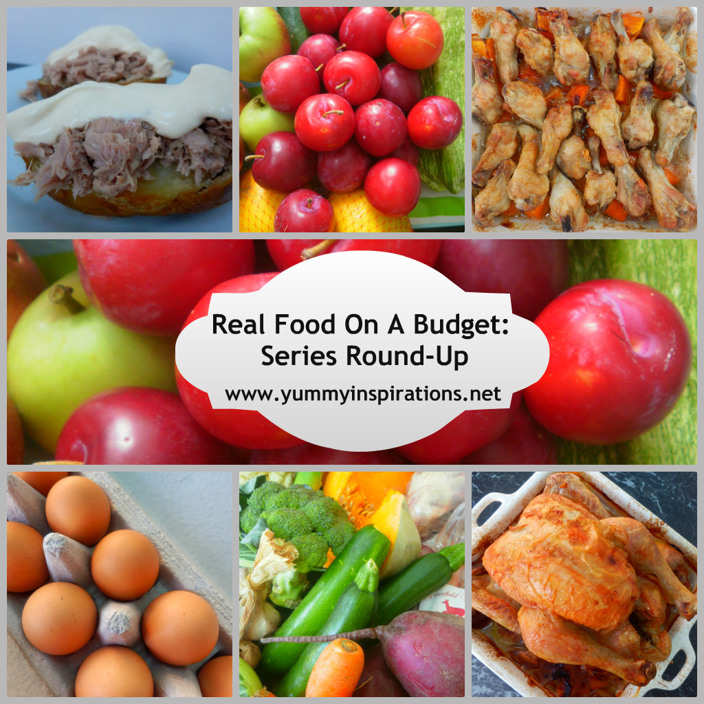 Real Food On A Budget Series Round-Up