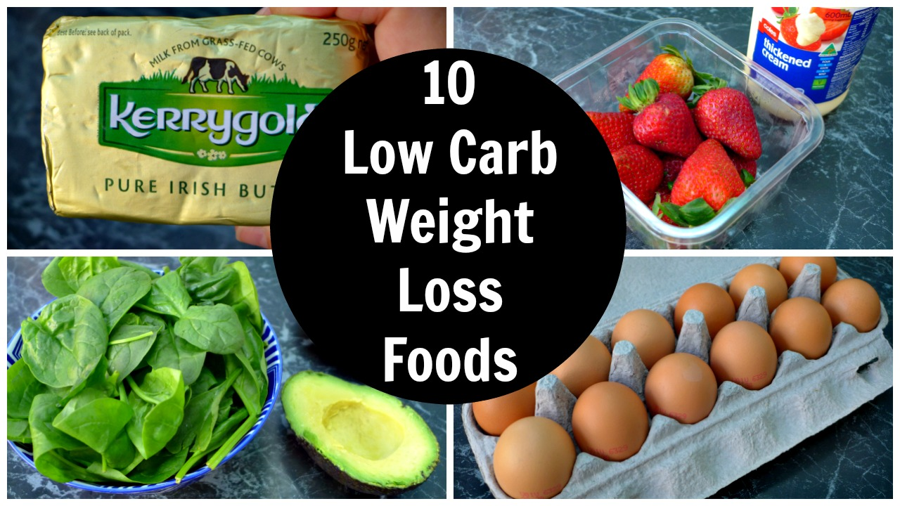 10 Low Carb Weight Loss Foods - 10 Foods Helped Me Lose 10 Kg