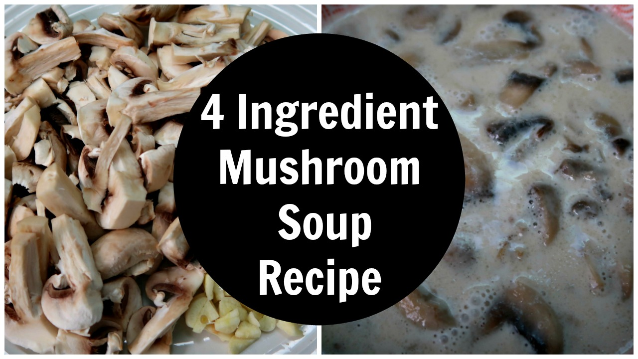 4 Ingredient Mushroom Soup Recipe - Dairy Free + Low Carb + Keto Diet - how to make a creamy mushrooms soup that's healthy, easy and simple to prepare.