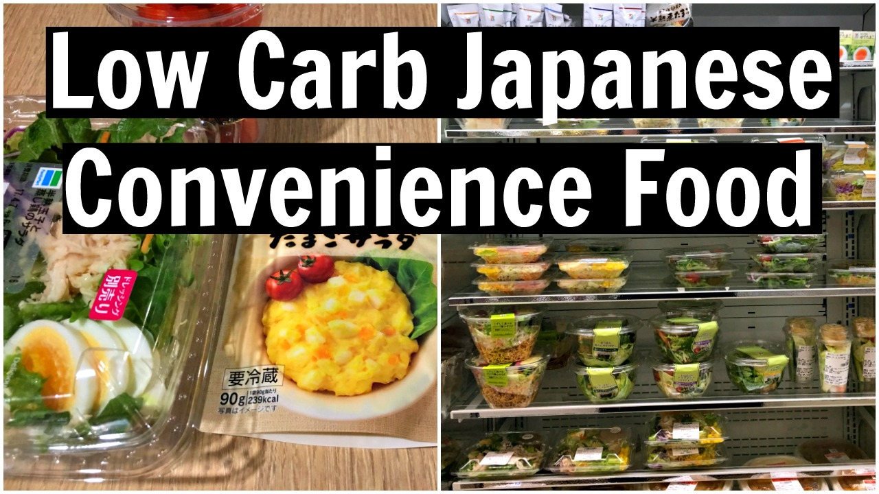 7bc45d5c4802 Low Carb Japanese Convenience Store Food - Konbini Options